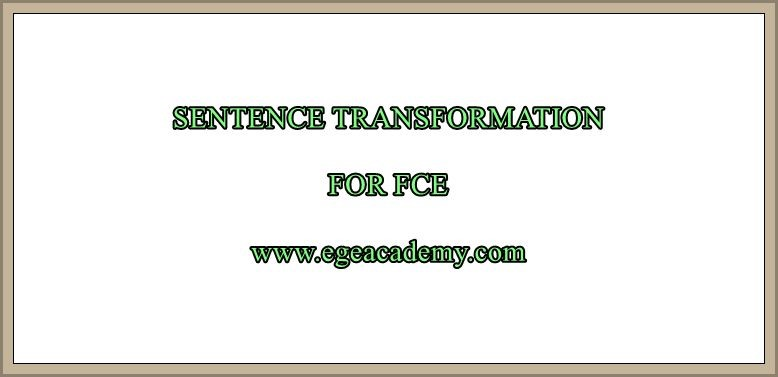 SENTENCE TRANSFORMATION FOR FCE